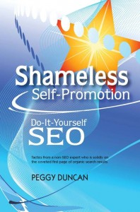 Shameless Self-Promotion: DIY SEO by Peggy Duncan